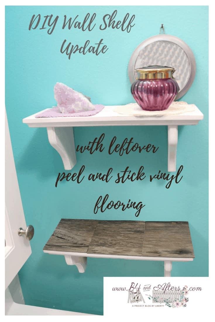 DIY Wall Shelf update with peel and stick vinyl flooring tile