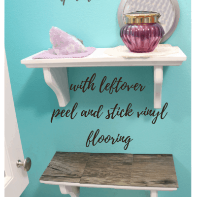 DIY Wall Shelf update with peel and stick vinyl flooring tile