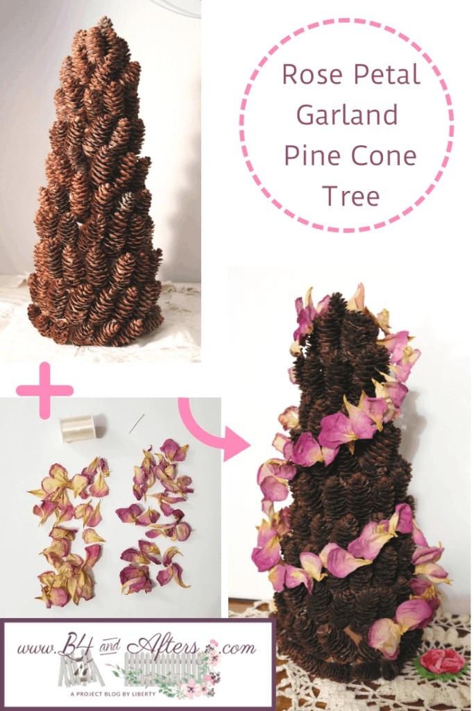rose petal garland pine cone tree before and after https://www.b4andafters.com/rose-petal-garland/