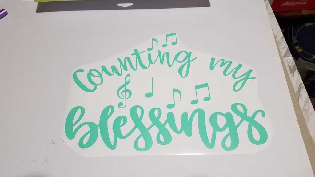 Counting my Blessings cut out in green vinyl