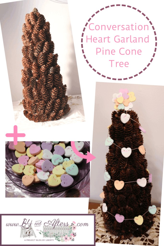 Pine cone tree with conversation candy heart garland craft https://www.b4andafters.com/conversation-heart-garland