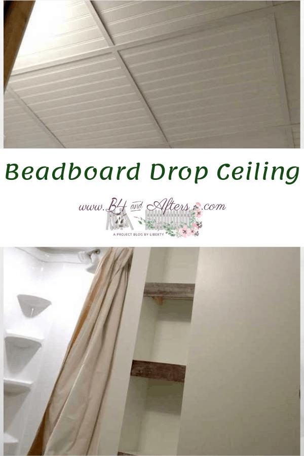 beadboard drop ceiling for a basement bathroom