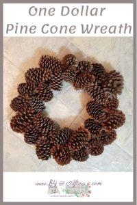 One Dollar Pine Cone Wreath pinterest image