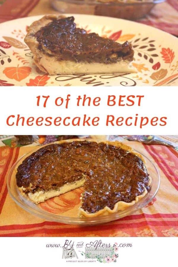 17 best cheesecake recipes pecan cheesecake