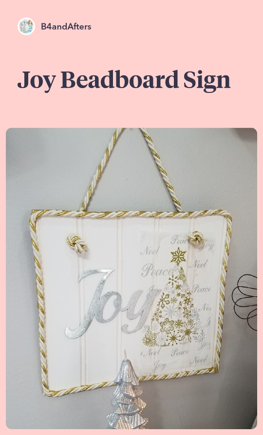 JOY sign made from beadboard, with gold accents